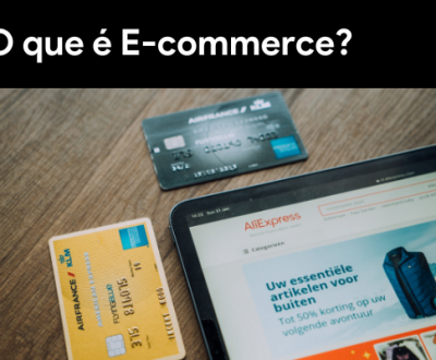 O que é E-commerce?