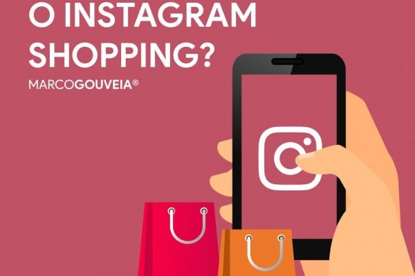 Instagram Shopping - Como funciona