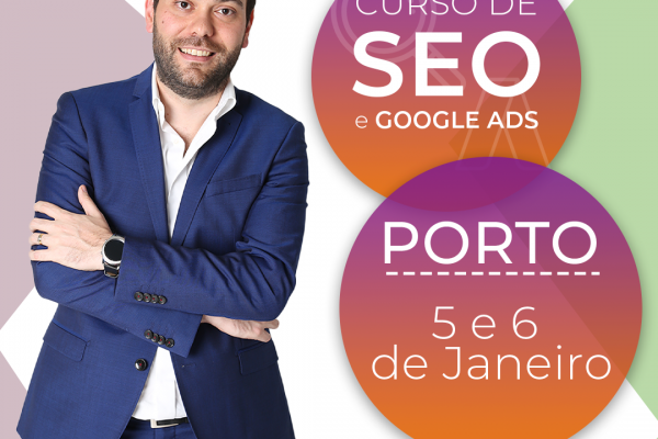 Curso Intensivo SEO e Google Ads no Porto